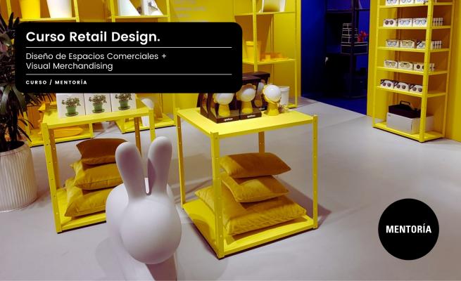Curso Diseño de Espacios Comerciales + Visual Merchandising. Marcela Seggiaro