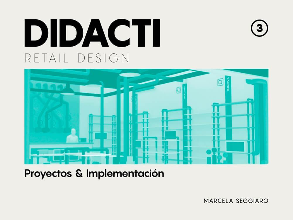 Retail Design: Diseño de Espacio Comercial Didacti Juegos. Marcela Seggiaro